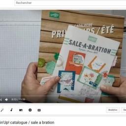 Vidéo  : nouveautés Sale-a-bration et catalogue saisonnier