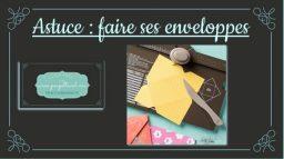 Astuce Enveloppe Punch Board